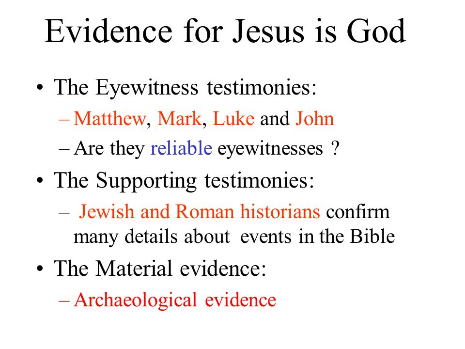 Evidence for Jesus is God