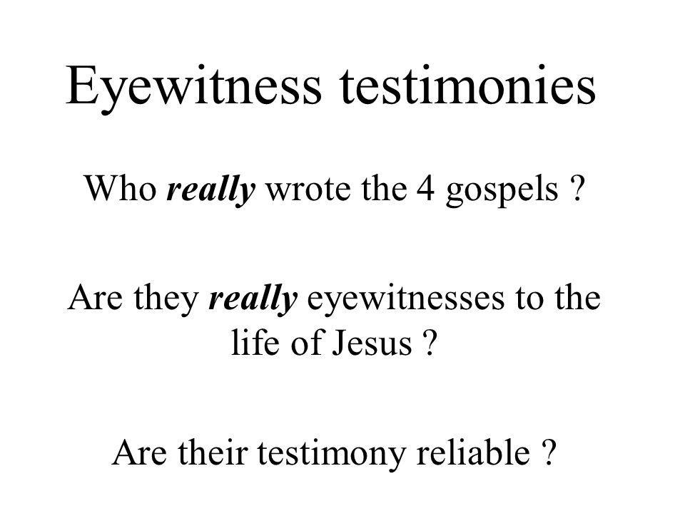 Eyewitness testimonies