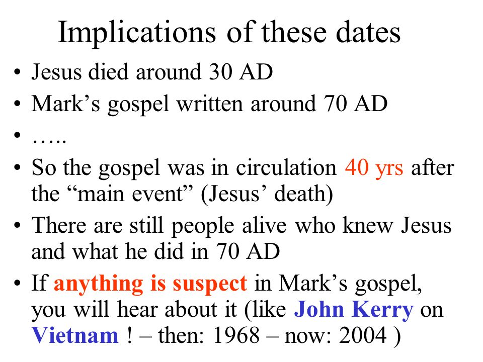 Implications of these dates
