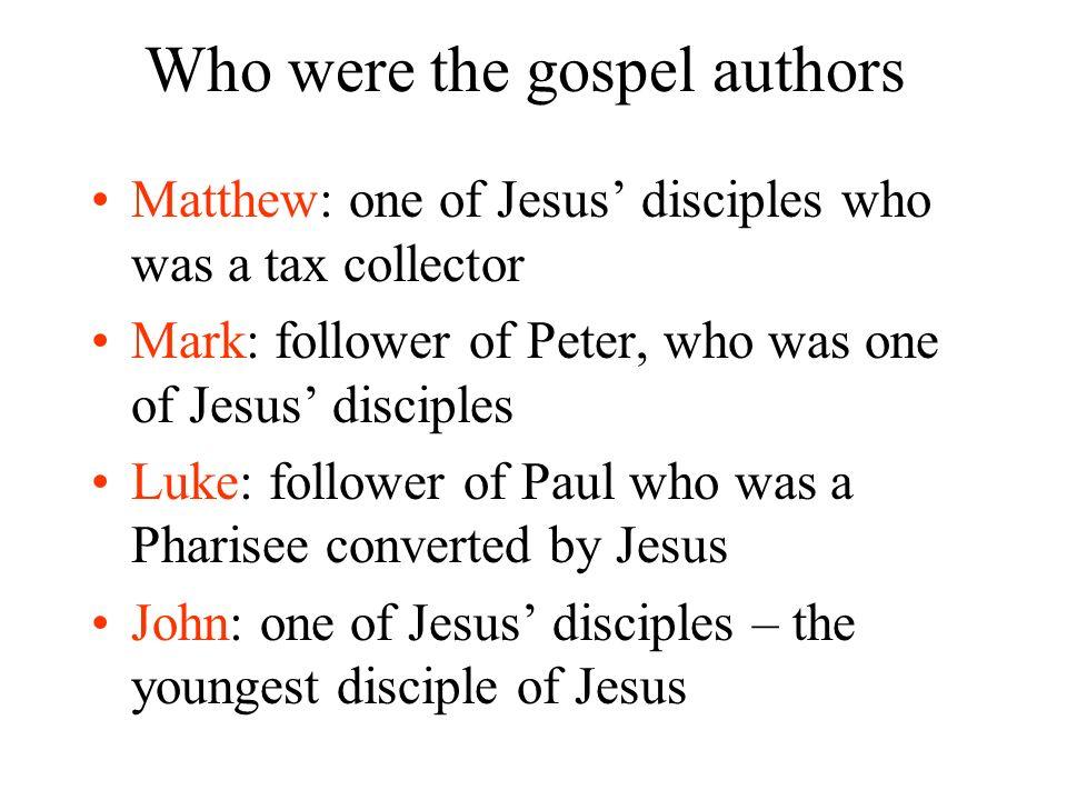 Who were the gospel authors