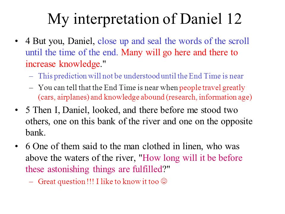 My interpretation of Daniel 12