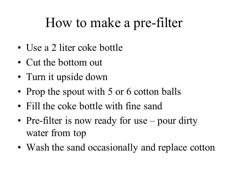 How to make a pre-filter