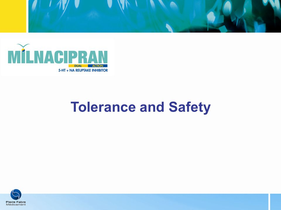 Tolerance and Safety