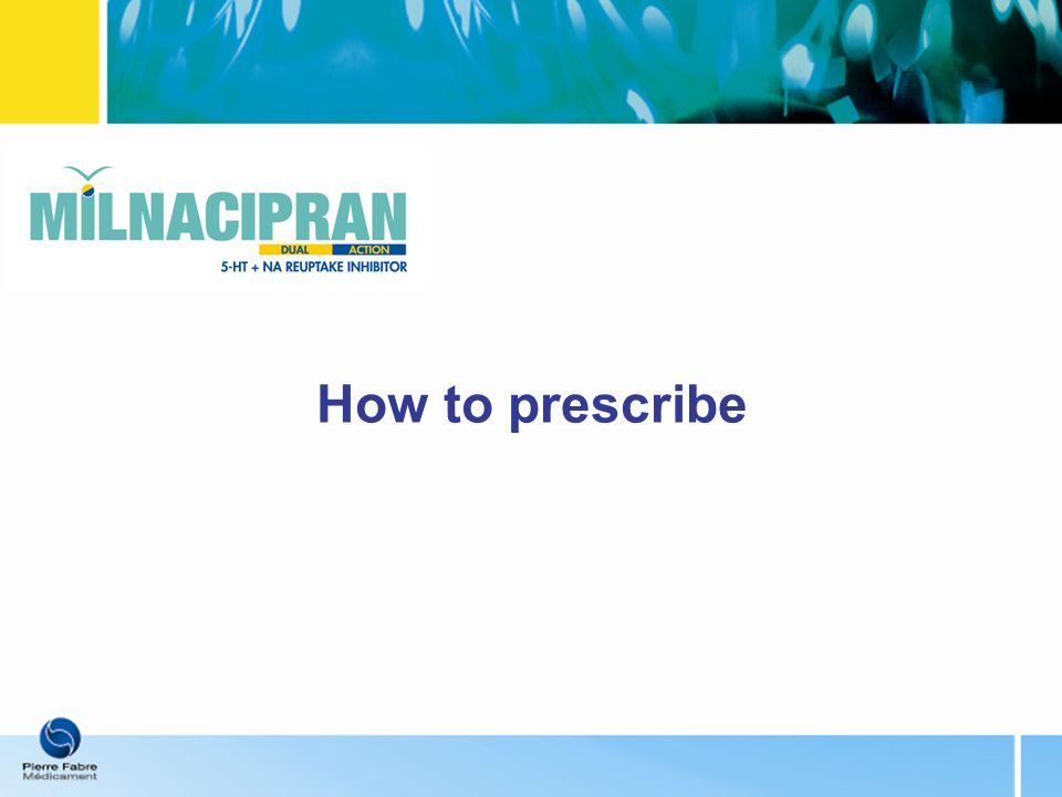 How to prescribe