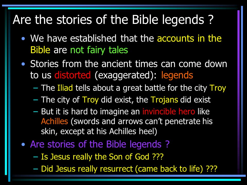 Are the stories of the Bible legends