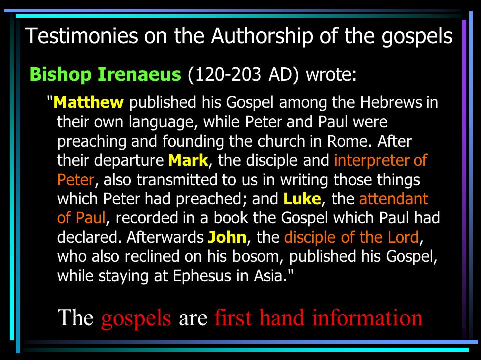 Testimonies on the Authorship of the gospels