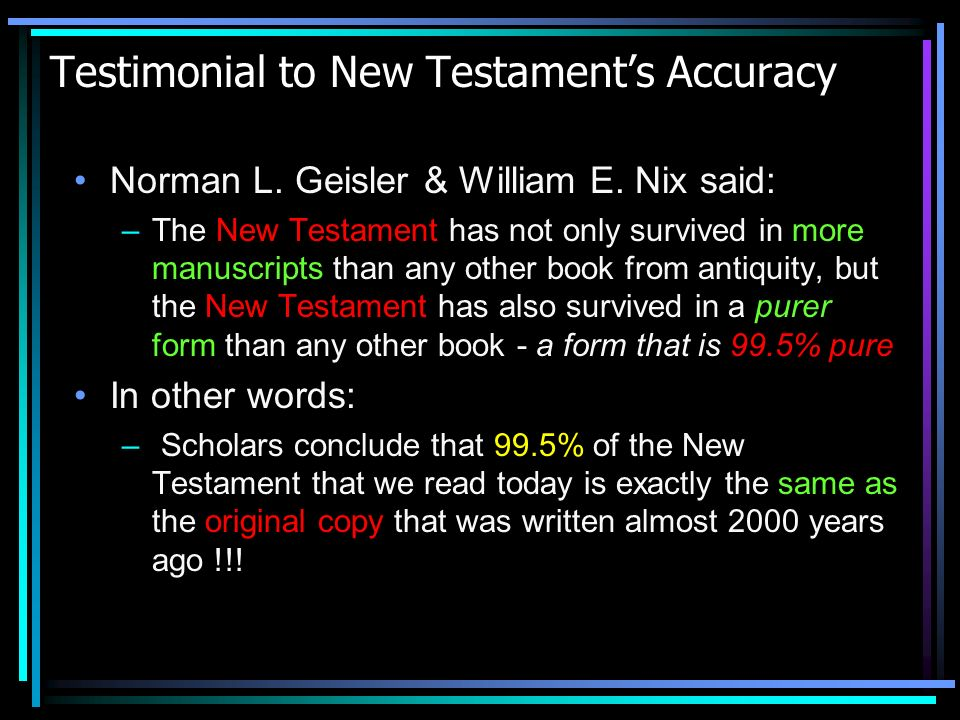 Testimonial to New Testament's Accuracy