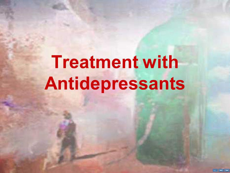 Treatment with Antidepressants