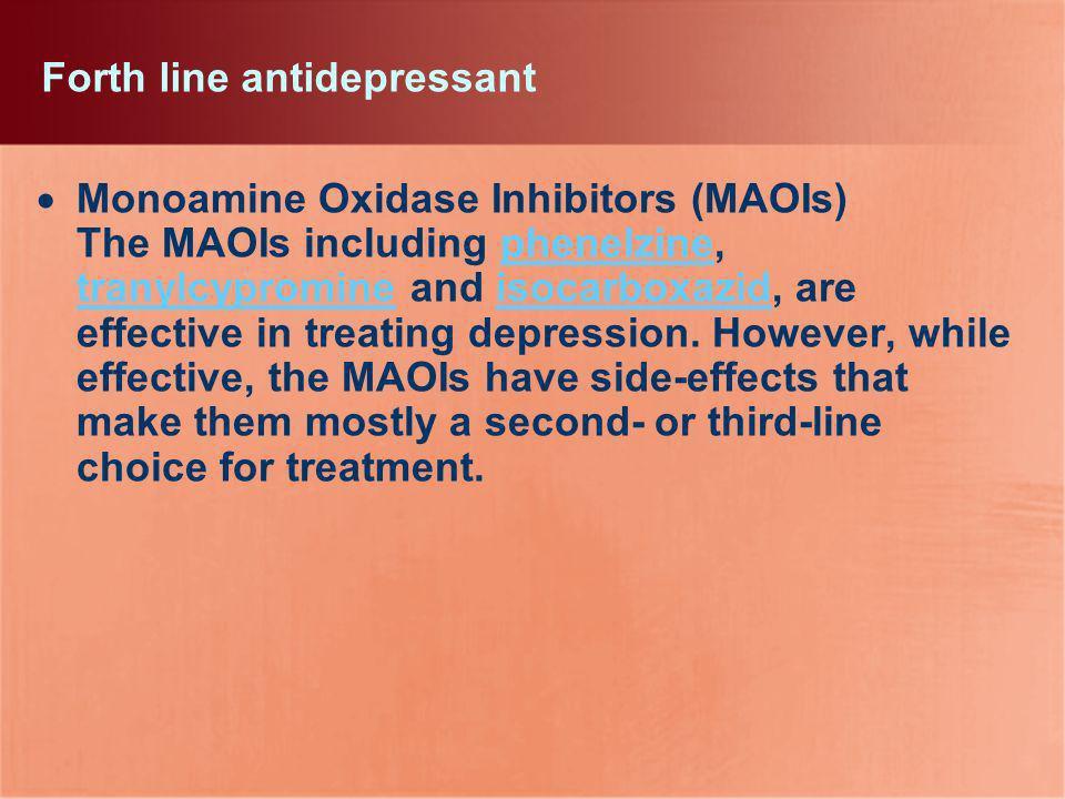 Forth line antidepressant