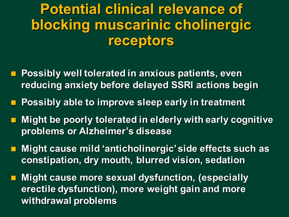 Potential clinical relevance of blocking muscarinic cholinergic receptors