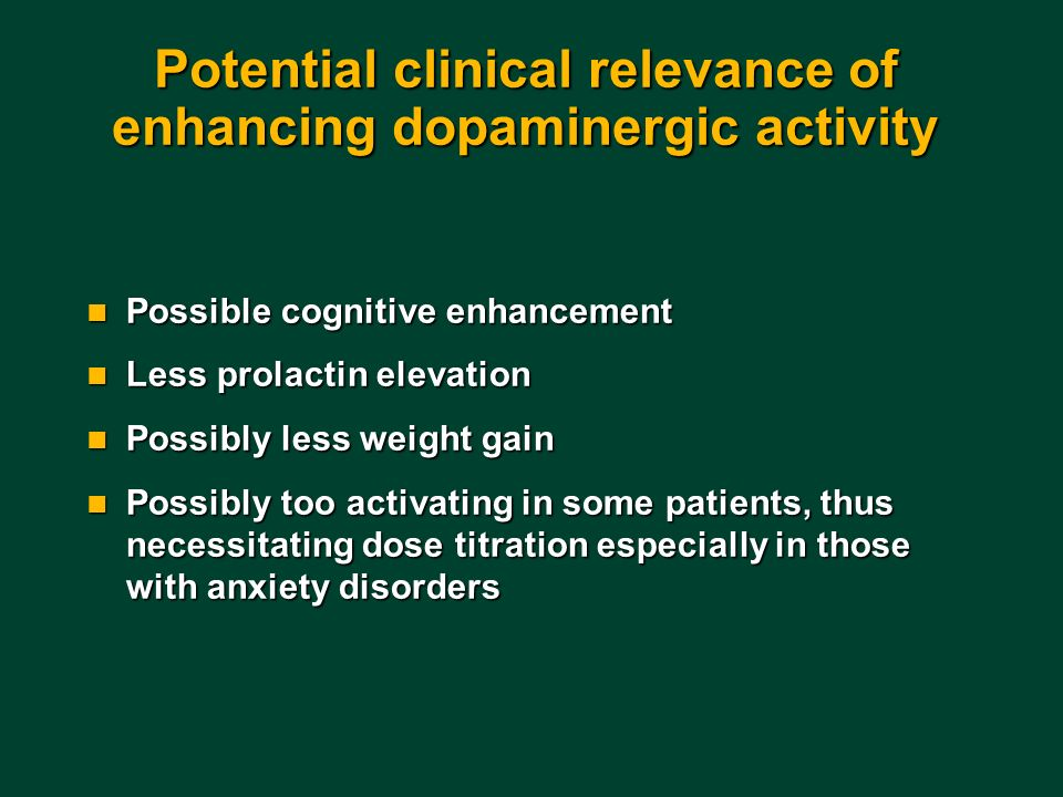 Potential clinical relevance of enhancing dopaminergic activity