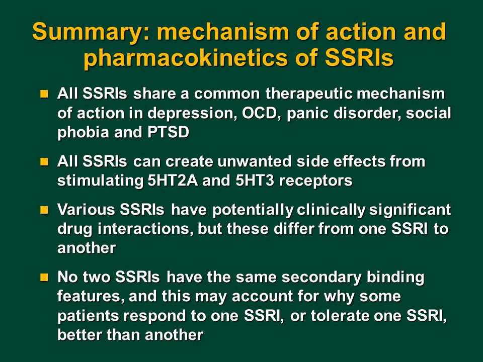 Summary: mechanism of action and pharmacokinetics of SSRIs