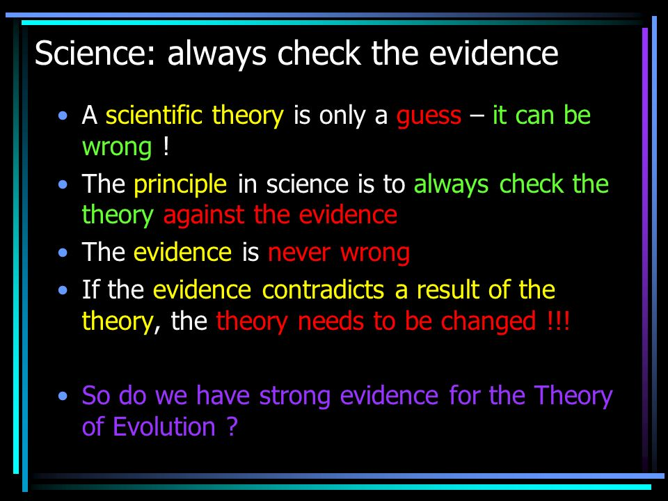 Science: always check the evidence