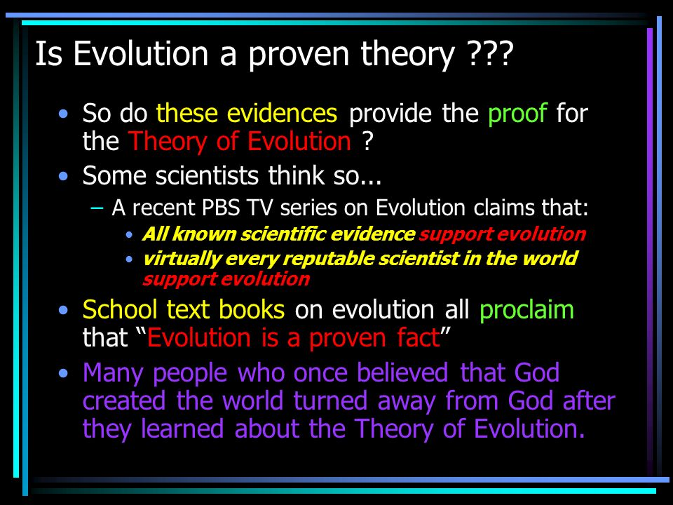 Is Evolution a proven theory