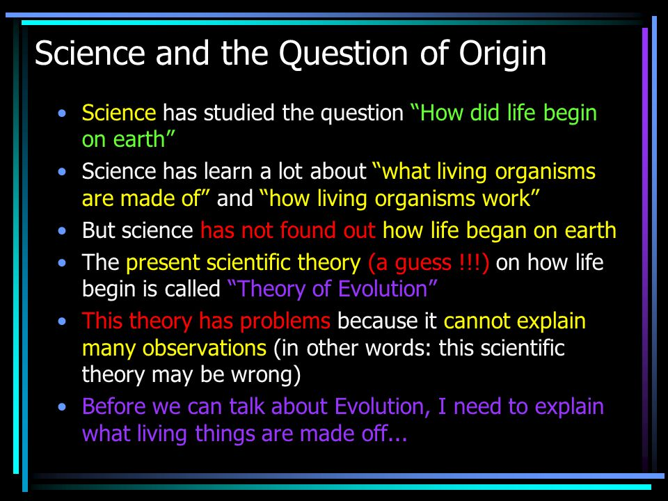 Science and the Question of Origin
