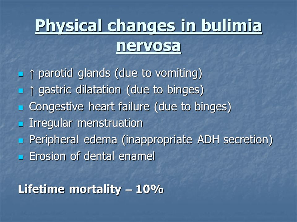 Physical changes in bulimia nervosa