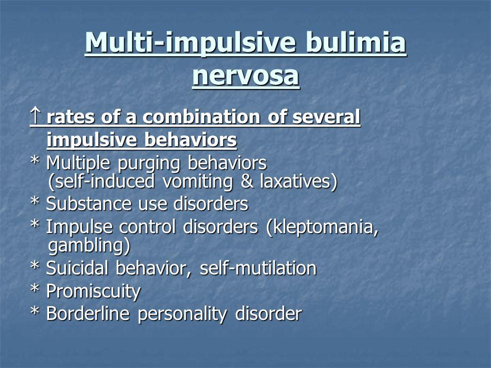 Multi-impulsive bulimia nervosa