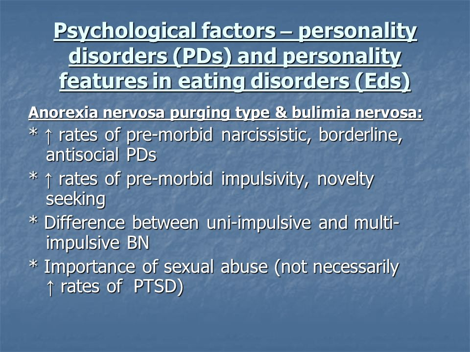 Psychological factors – personality disorders (PDs) and personality features in eating disorders (Eds)