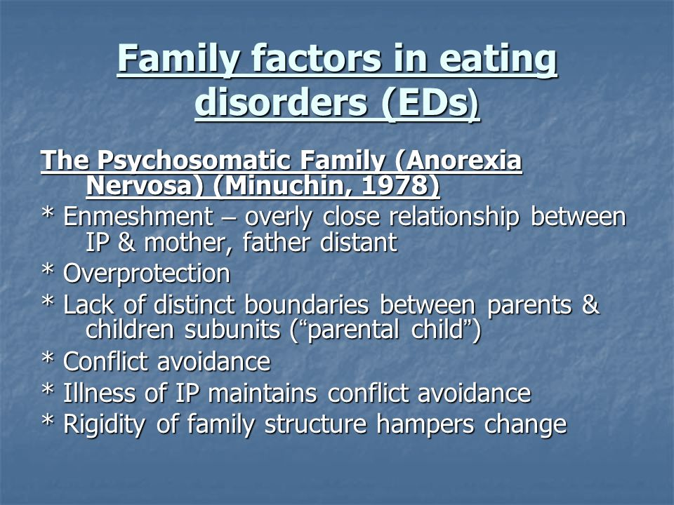 Family factors in eating disorders (EDs(