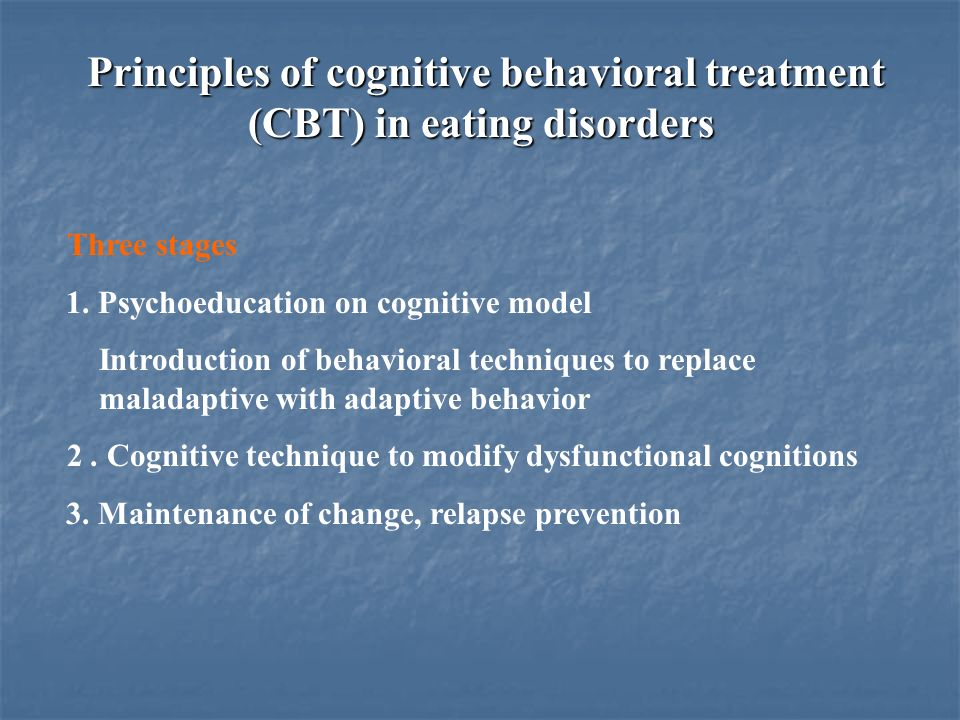 Principles of cognitive behavioral treatment (CBT) in eating disorders