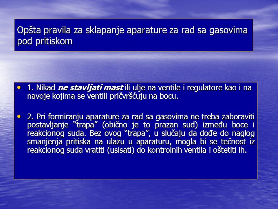 Opšta pravila za sklapanje aparature za rad sa gasovima pod pritiskom