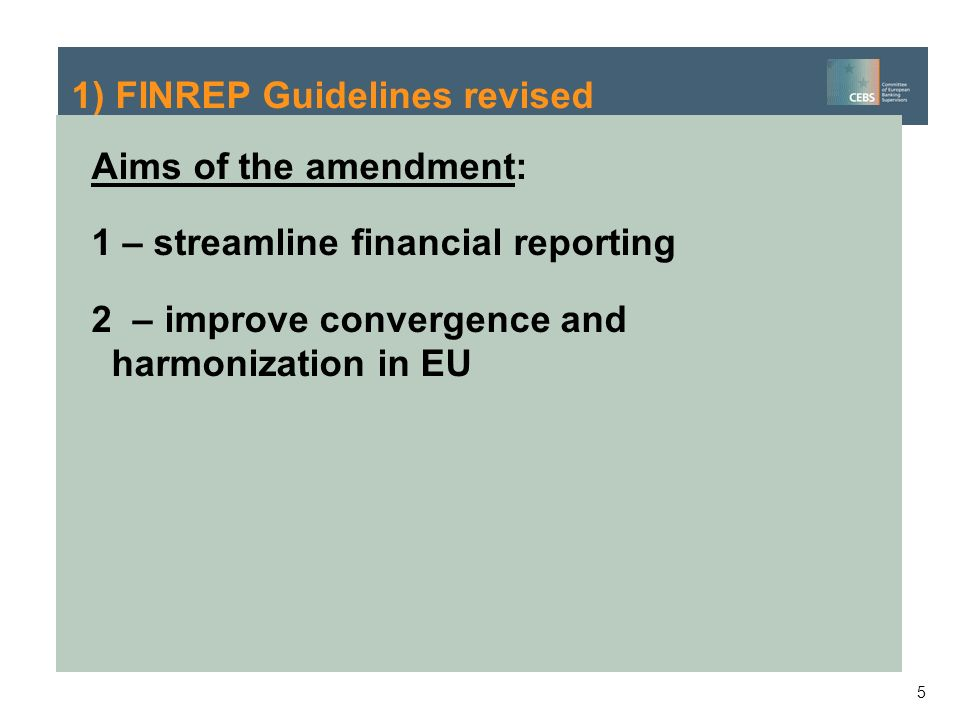 1) FINREP Guidelines revised