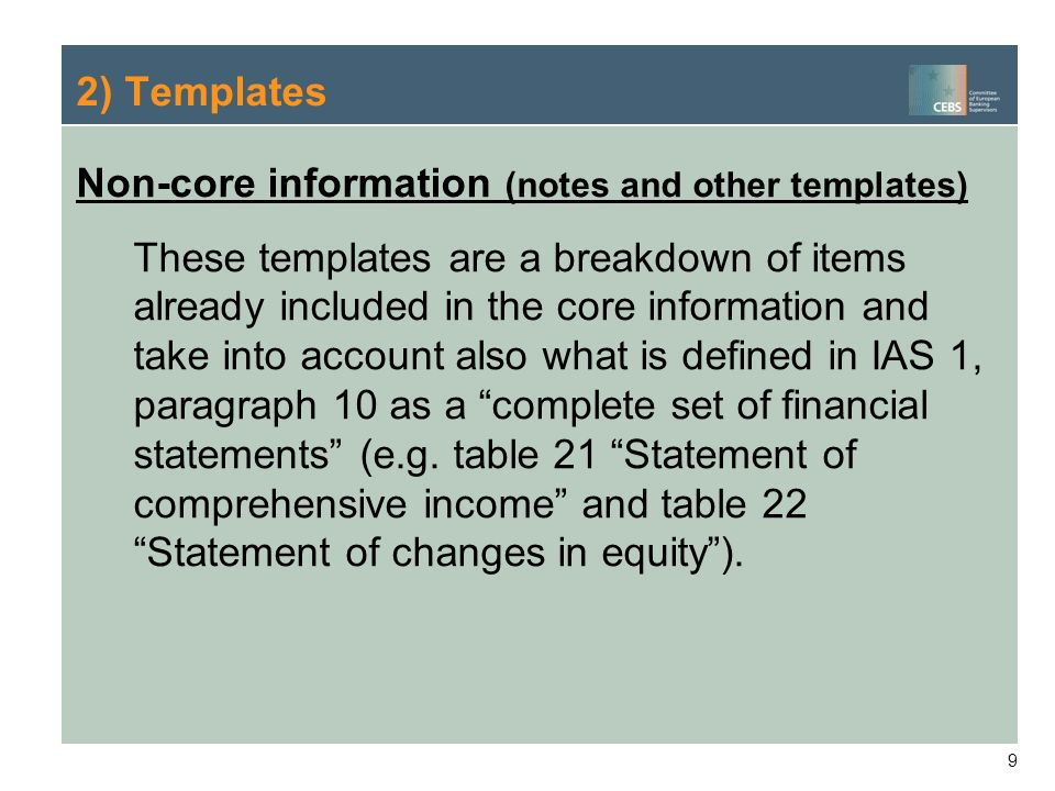 2) Templates Non-core information (notes and other templates)