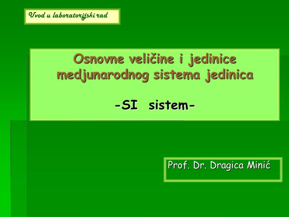 Osnovne veličine i jedinice medjunarodnog sistema jedinica -SI sistem-