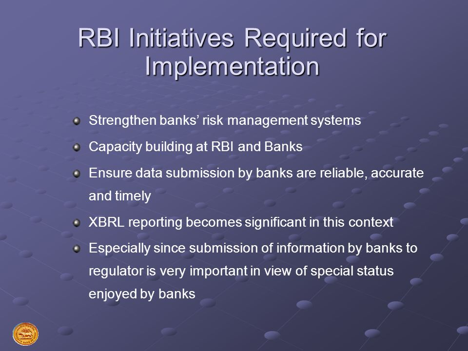 RBI Initiatives Required for Implementation