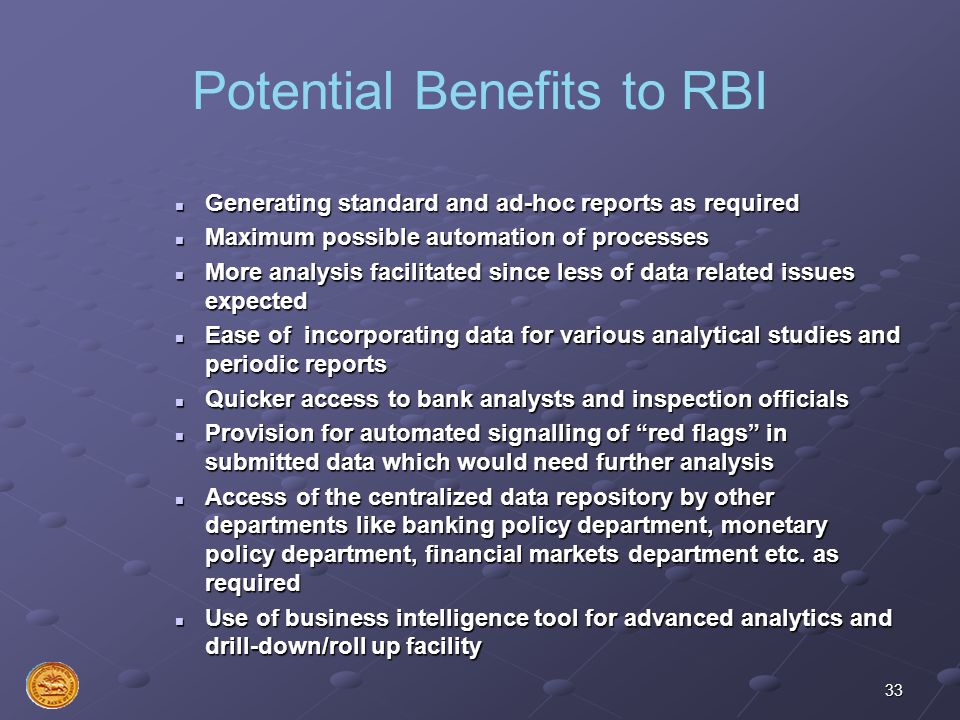 Potential Benefits to RBI
