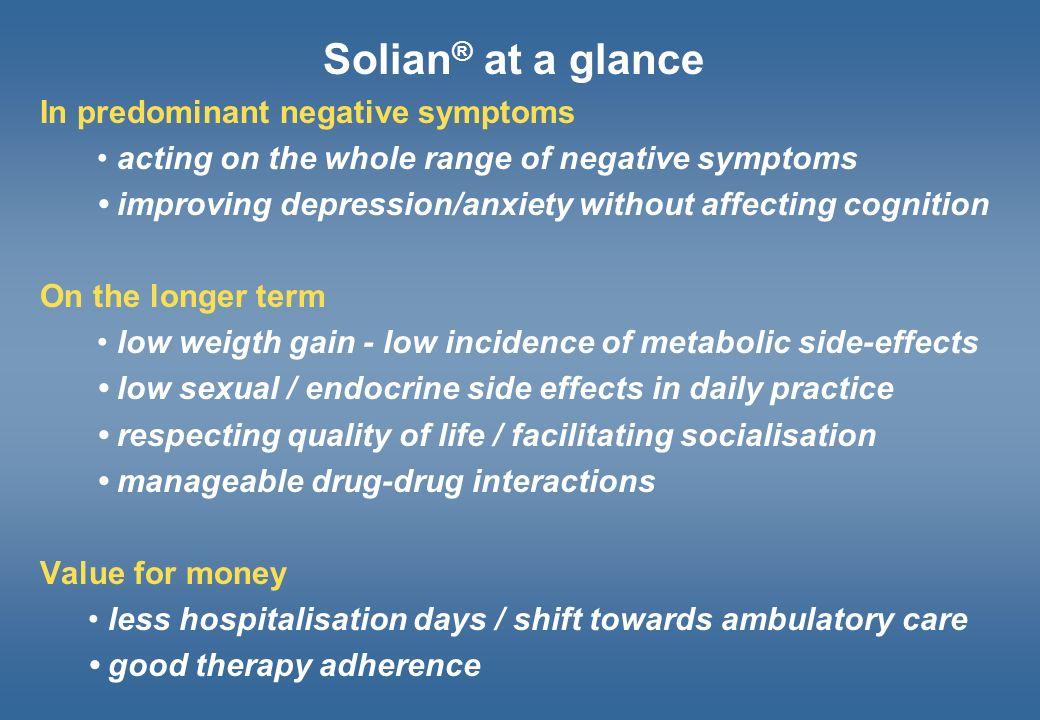 Solian® at a glance In predominant negative symptoms