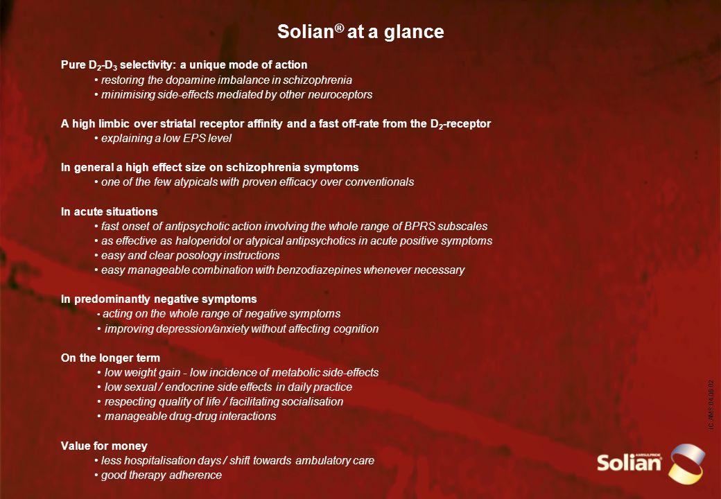 Solian® at a glance Pure D2-D3 selectivity: a unique mode of action