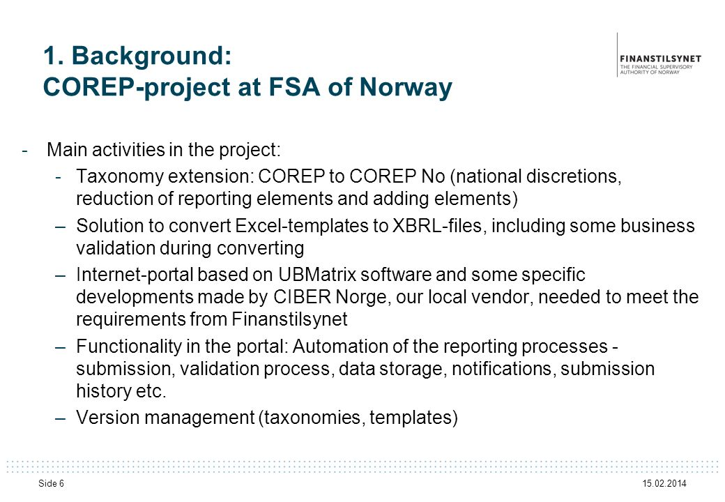 1. Background: COREP-project at FSA of Norway