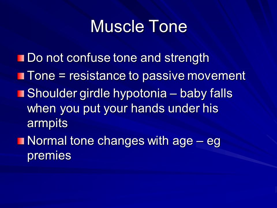 Muscle Tone Do not confuse tone and strength