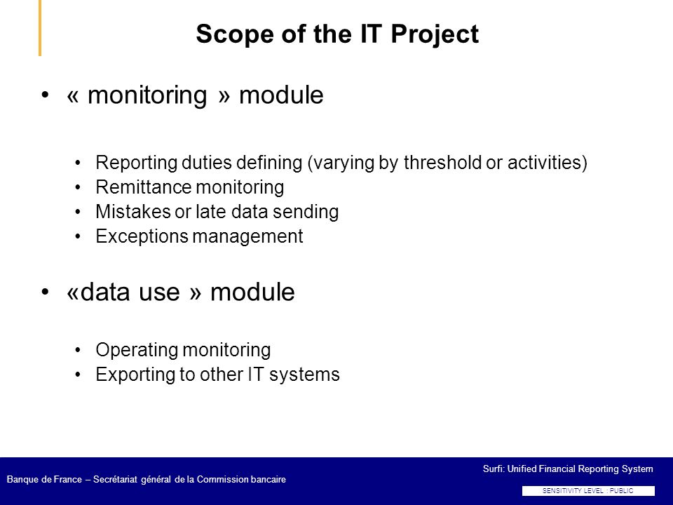 Scope of the IT Project « monitoring » module «data use » module