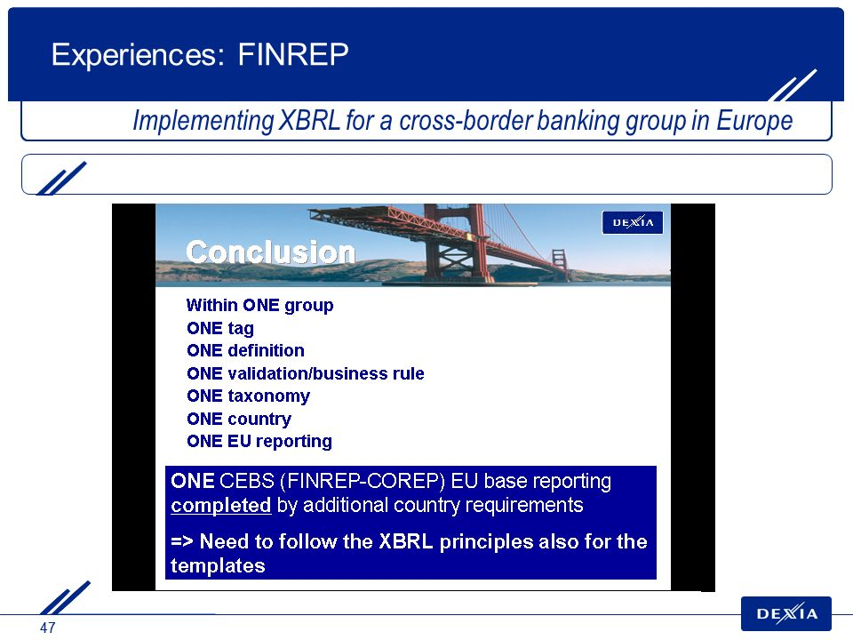 Experiences: FINREP Implementing XBRL for a cross-border banking group in Europe