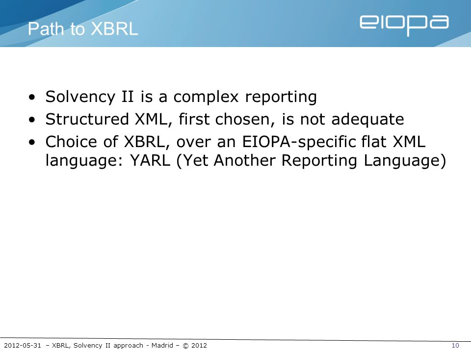 Path to XBRL Solvency II is a complex reporting