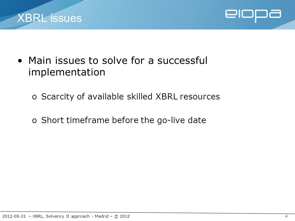 XBRL issues Main issues to solve for a successful implementation