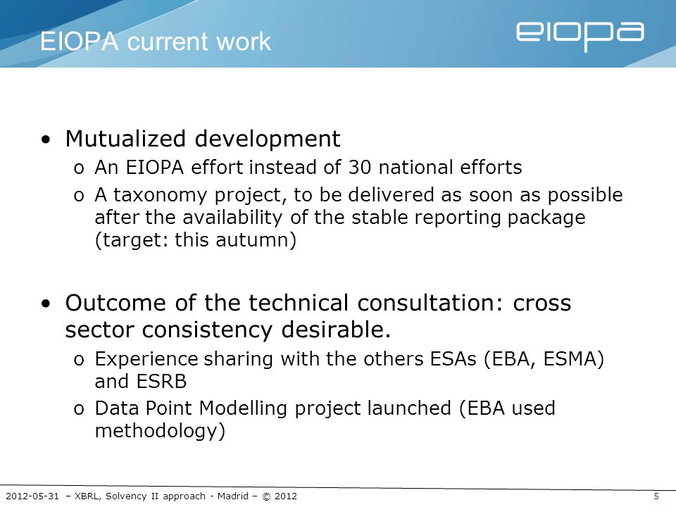 EIOPA current work Mutualized development