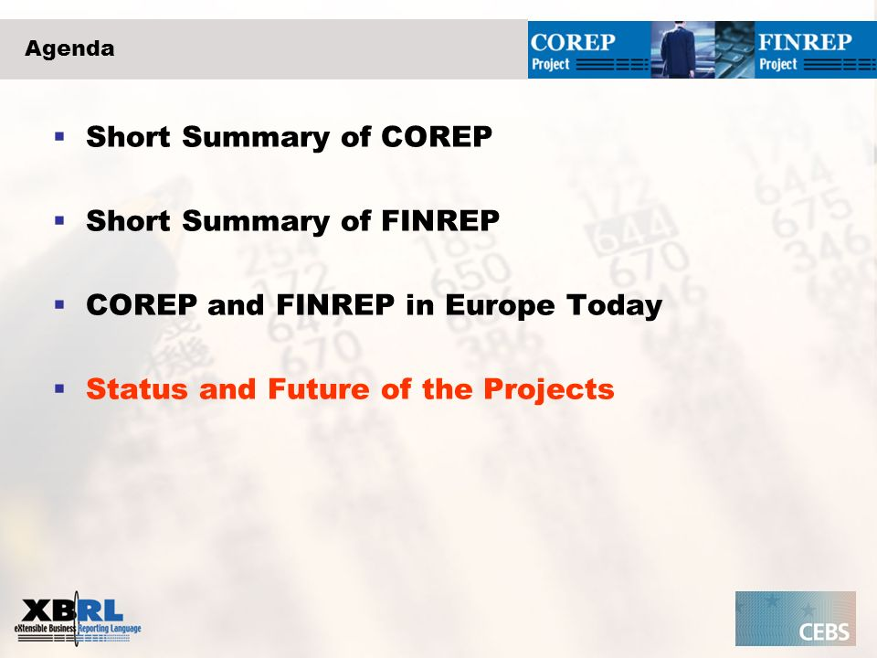 Short Summary of FINREP COREP and FINREP in Europe Today