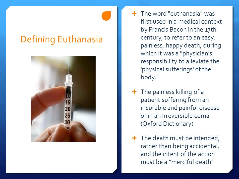 euthanasia a painless death Must-reads assisted suicide cannot promise you a peaceful or painless death assisted suicide cannot promise you a peaceful or painless death.