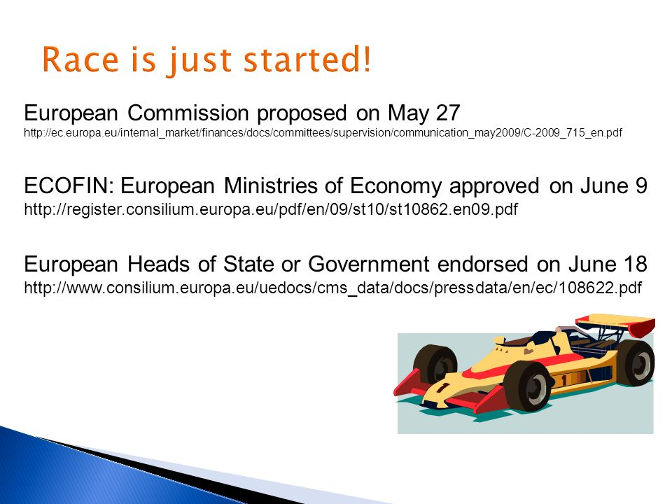 Race is just started! European Commission proposed on May 27