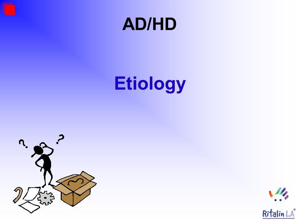 AD/HD Etiology