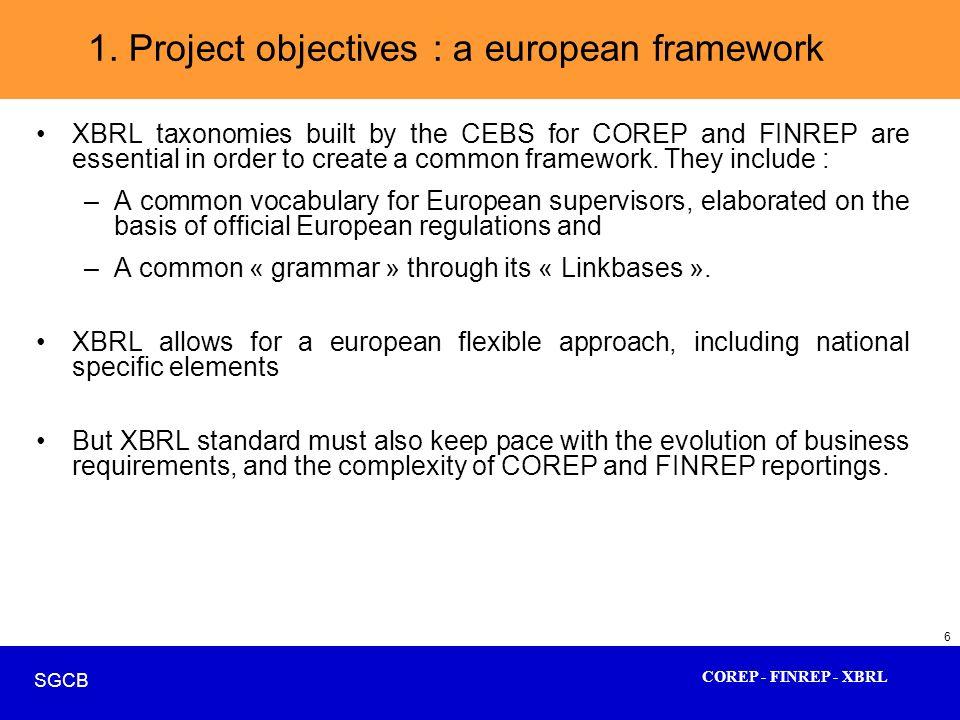 1. Project objectives : a european framework
