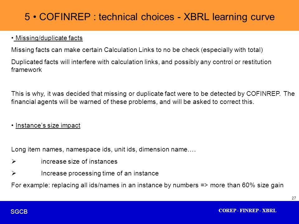 5 • COFINREP : technical choices - XBRL learning curve