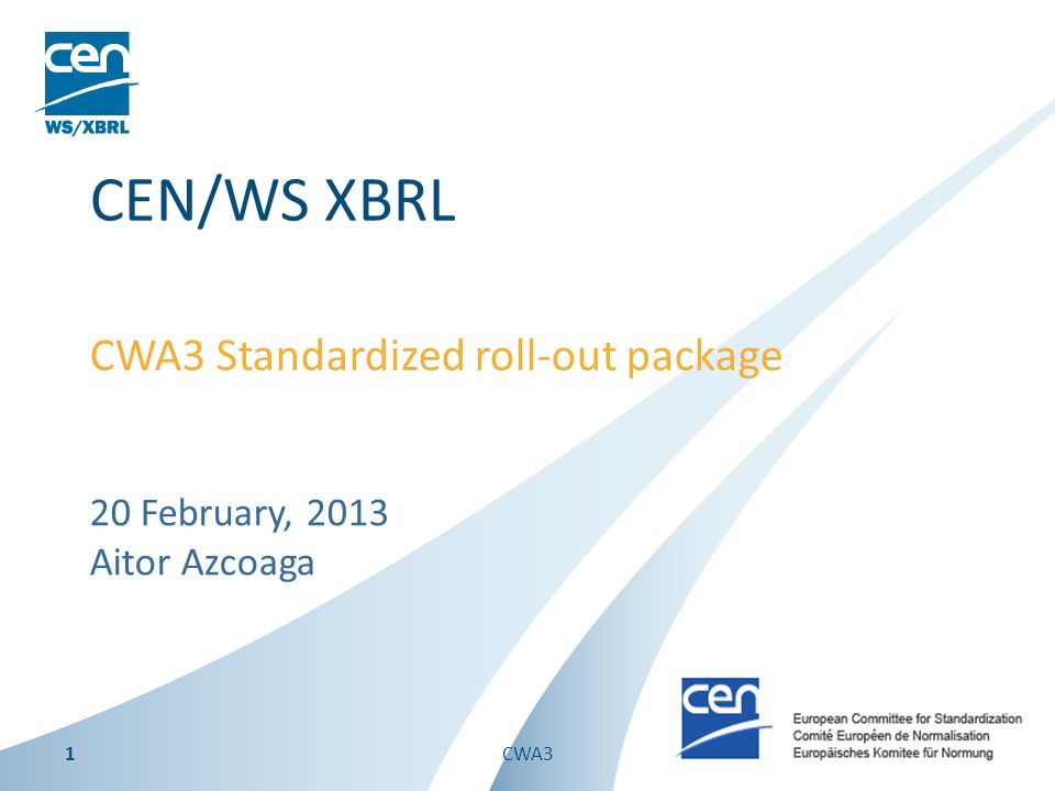 CWA3 Standardized roll-out package