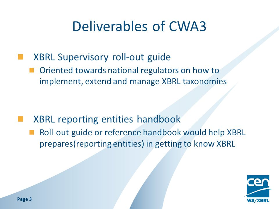 Deliverables of CWA3 XBRL Supervisory roll-out guide
