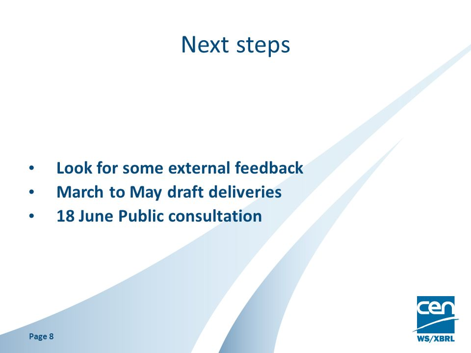Next steps Look for some external feedback