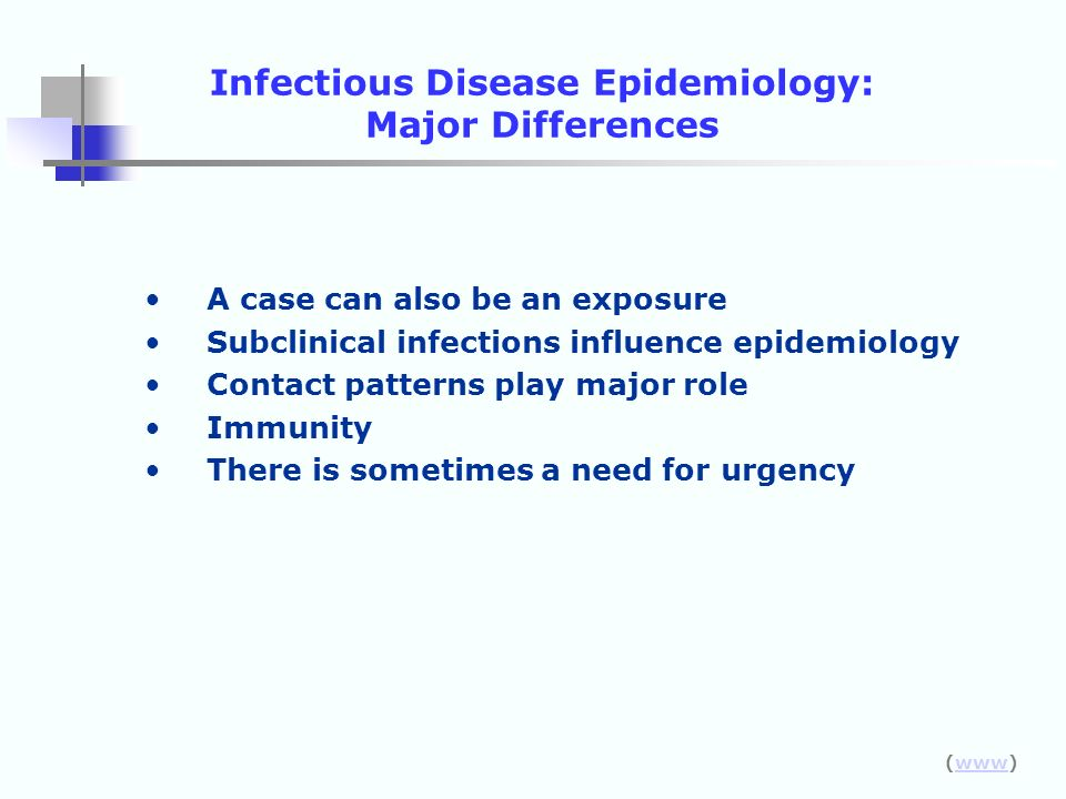 Infectious Disease Epidemiology: Major Differences