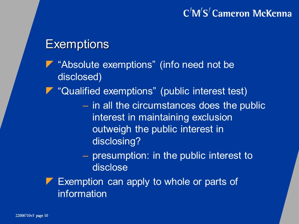 Exemptions Absolute exemptions (info need not be disclosed)